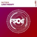 Factor B - Luna Therapy (Extended Mix)