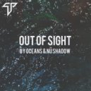 Oceans & Nü//shadow  - Out Of Sight