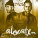 Alexis Y Fido - Alocate 2.5 (Original mix)