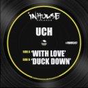 Uch - Duck Down (Original Mix)