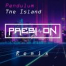 Pendulum - The Island (Presi On Retro Remix)