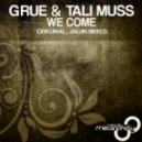 GRUE & Tali Muss - We Come (Original Mix)