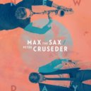 Max The Sax, Peter Cruseder - New Day (Club Edit)