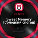DJ iNTEL - Sweet Memory