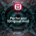 Benton - Perforazzi (Original mix)
