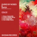 Guided By Noises & Safer & Huseek - Chaos (Huseek Remix)