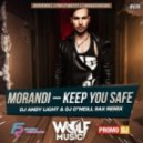 Morandi - Keep You Safe (Dj Andy Light & Dj O'Neill Sax Remix)