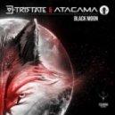 Tristate, Atacama - Black Moon (Original Mix)