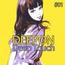 DeepOn - DeepTouch #01