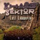 Khaos Sektor & Witch Freak - Lost Labyrinth (Original mix)