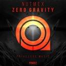 Nutmex - Zero Gravity (Original Mix)