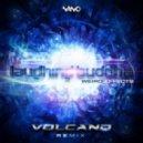 Laughing Buddha - Weird Effects (Volcano Remix)