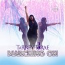 Tarrey Torae - Marching On (Vocal Mix)