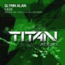 Glynn Alan - Cave (Original Mix)