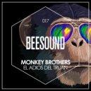 Monkey Brothers - Clowns Out Politics (Original Mix)