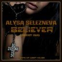 Alysa Selezneva - Believer (REEDIT 2k16)