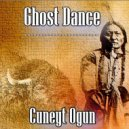 Cuneyt Ogun - Ghost Dance