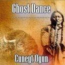 Cuneyt Ogun - Ghost Dance