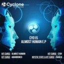Kit Curse - Almost Human (Original mix)