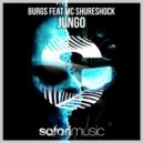 MC Shureshock, Burgs - Jungo (Spherical Dice Remix)