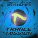 Andrey Pashkov - Acceleration (Original Mix)