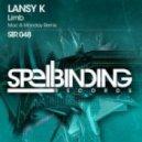 Lansy K - Limb (Mac & Monday Remix)