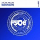 Arctic Moon - Neon Nights (Extended Mix)