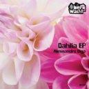 Alessandro Diga - Dahlia  (Original Mix)