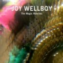 Joy Wellboy - The Magic (Maceo Plex & Shall Ocin Remix)