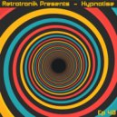 Retrotronik - Hypnotise (Episode 48)