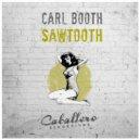 Carl Booth - Sawtooth (Original Mix)