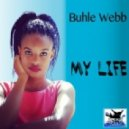 Buhle Webb - My Life