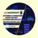 Moon Rocket feat. Keith Anthony Fluitt - So Organ! (Groovy Moon Mix)