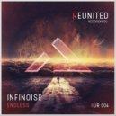 InfiNoise - Endless (Original Mix)