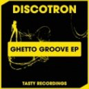 Discotron - Let's Groove On (Dub Mix)