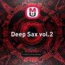 Dj Mamikon - Deep Sax vol.2