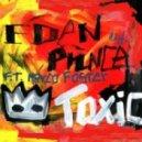 Eden Prince Ft. Marco Foster - Toxic (Original Mix)
