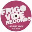 Dirt Loopz Makerz - Hype The Funk (Original Mix)