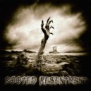 KRISTOF.T - Rooted Resentment   - 1216