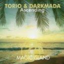 Torio & Darkmada - Ascending (Original Mix)