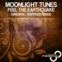 Moonlight Tunes - Feel The Eathquake (Original Mix)