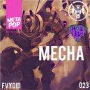 0YAL & KAL-EL & Fish!!! - Mecha (Fish!!! Remix)