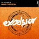 ActiveBlaze - Reach For The Sky (Extended Mix)