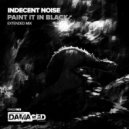 Indecent Noise - Paint It In Black (Extended Mix)