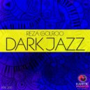 Reza Golroo - Dark Jazz