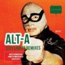 Alt-A - City Lights (Entheogen remix)