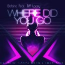 Bobina feat. Tiff Lacey - Where Did You Go  (Flaer Smin Chillout Mix)