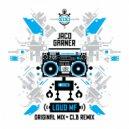 Jaco Garner & CLB - Loud MF (CLB Remix)