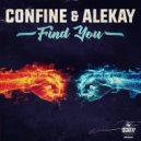 Alekay & CONFINE - Find You