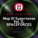 al l bo, Clouds Testers - Map Of Supernovas Vol. X: SPACEFORCES (Megamix)